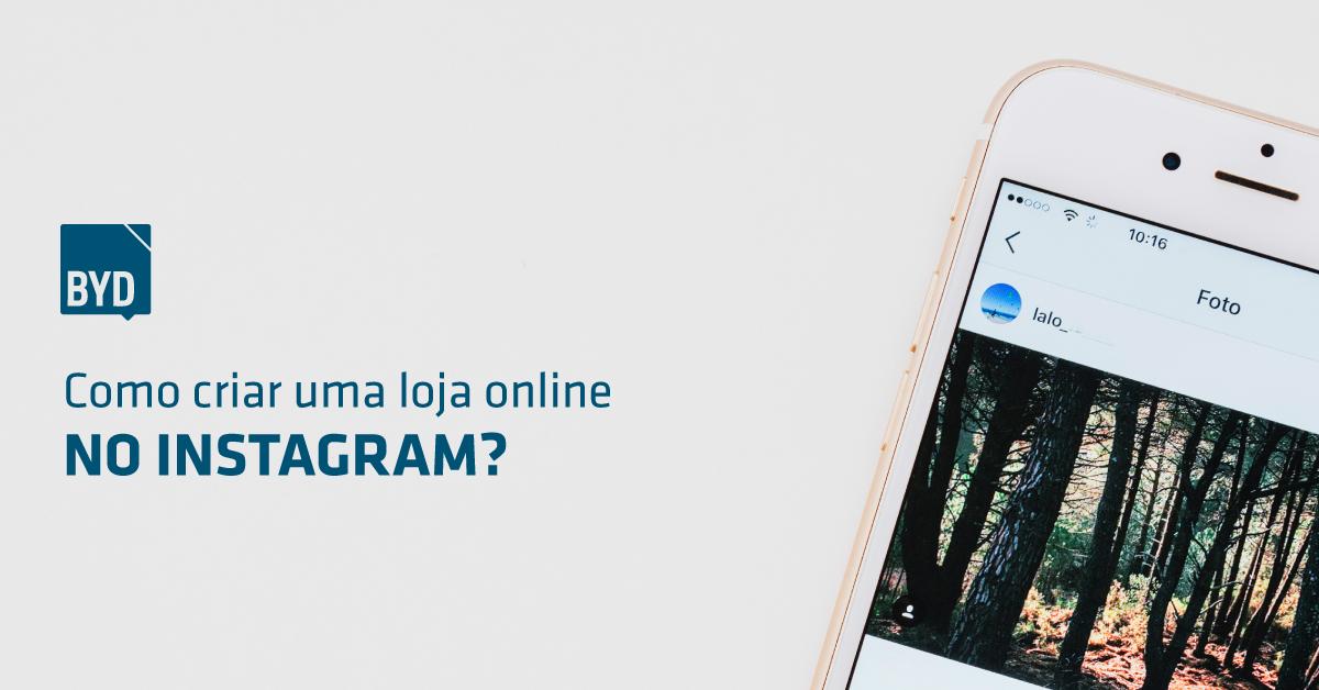 369d7b400 Como criar uma loja no Instagram - Agência de Marketing Digital ...